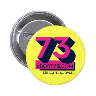 Educate. Activate. / Abort73.com Pinback Button
