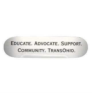 Educate. Advocate. Support. Community. TransOhio. Skateboard Deck