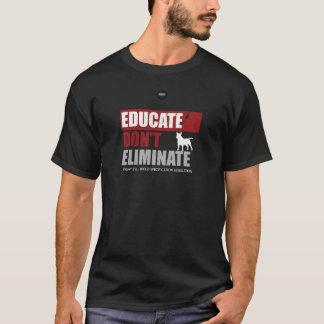 EDUCATE - DON'T ELIMINATE (BSL) T-Shirt
