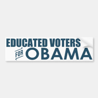 Educated Voters for Obama- Bumper Sticker