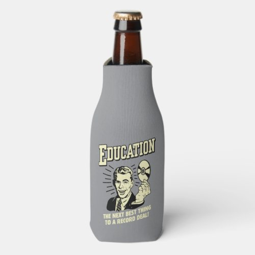 Education Best Thing Record Deal Bottle Cooler