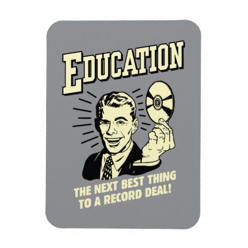 Education Best Thing Record Deal Magnet