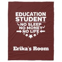 Education College Major No Sleep No Money No Life Fleece Blanket