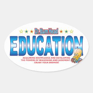 Education Dr Bum Head Oval Sticker