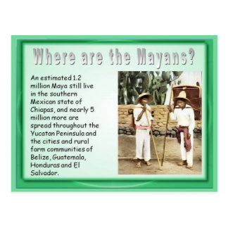 Education, History,  Mayans now Postcard