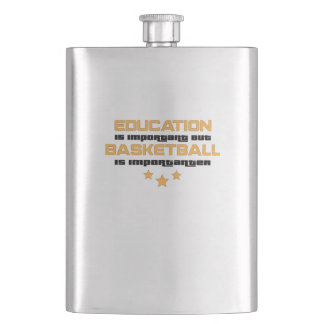 Education Is Important Basketball Is Importanter Flask