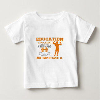 Education Is Important But Big Biceps Gift Baby T-Shirt