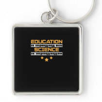 Education Is Important But Science Is  Importanter Keychain