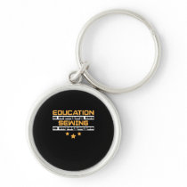 Education Is Important But Sewing Is  Importanter Keychain