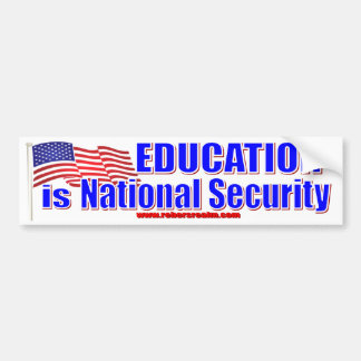 Education is National Security Bumper Stickers