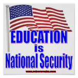 Education is National Security Poster