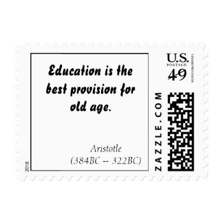 Education is the best provision for old age., A... Postage