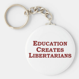 Education Makes You Libertarian Basic Round Button Keychain