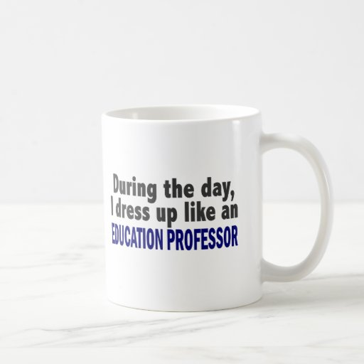 Education Professor During The Day Classic White Coffee Mug