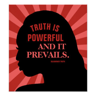 """Education Quote by Sojourner Truth 18""""X20"""" Poster"""
