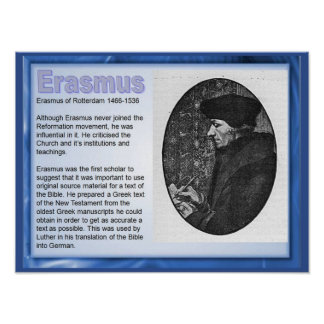 Education, Religion, History, Erasmus of Rotterdam Poster