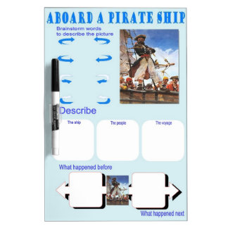 Education, Story Starters, Aboard a pirate ship Dry Erase Board