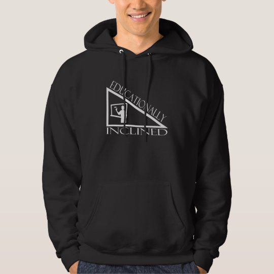 Educationally Inclined Hoodie