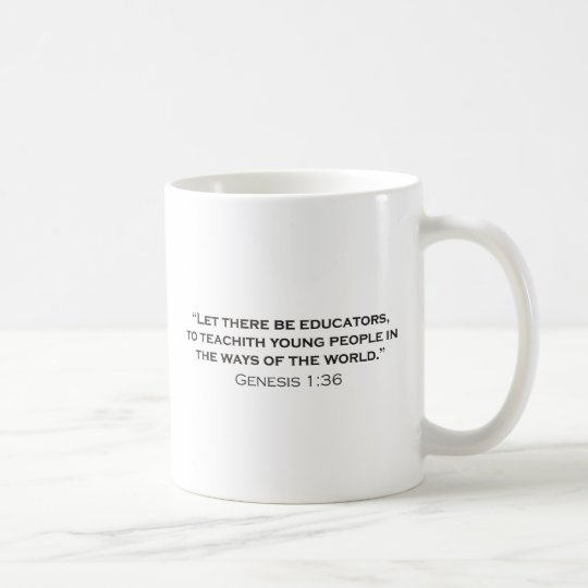 Educator / Genesis Coffee Mug