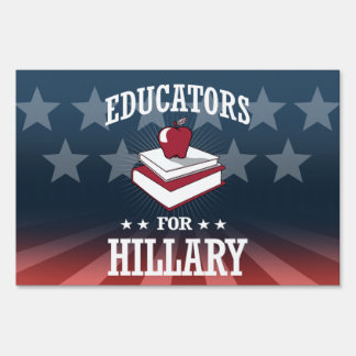 EDUCATORS FOR HILLARY SIGN