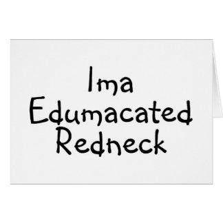 Edumacated Redneck Cards