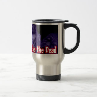 Eduque a los muertos - taza del viaje del logotipo