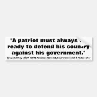 EDWARD ABBEY Patriots must be ready to Defend Bumper Sticker
