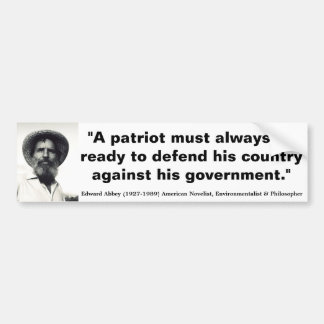 EDWARD ABBEY Patriots must be ready to Defend Car Bumper Sticker