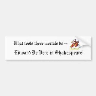 Edward De Vere is Shakespeare Bumpersticker Bumper Stickers