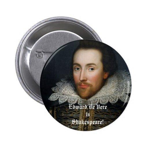Edward De Vere is Shakespeare! Pinback Button