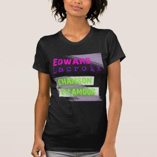 Edward Lacroix chanson D Amour Tshirt