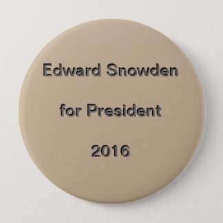 Edward Snowden for President  2016 Pinback Button