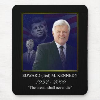Edward (Ted) Kennedy - In Memorium Mousepad