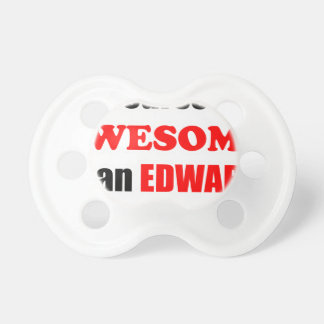 Edwards Awesome Family Pacifier