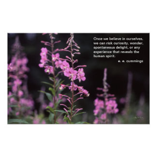 ee Cummings inspirational Poster, Fireweed Plants Poster