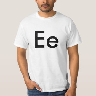 Ee Letter Alphabet T-Shirt