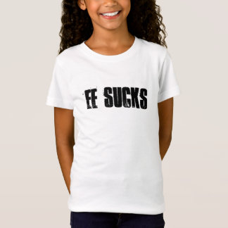 EE Sucks Girls Fitted T T-Shirt