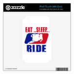Eeat Sleep and ride iPod Touch 4G Skins