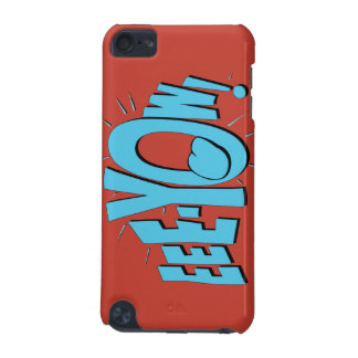 EEE-YOW! iPod TOUCH 5G COVER