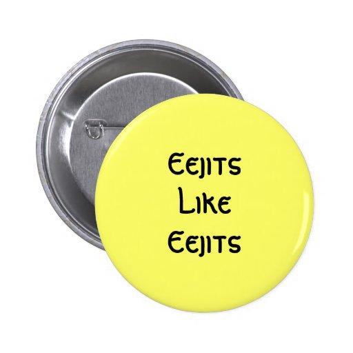 Eejits Like Eejits: Button
