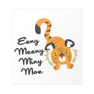 Eeny Meeny Miny Moe Memo Pad