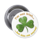 Eerie shamrock: I'm not Irish... - Button