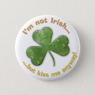 Eerie shamrock: I'm not Irish Pinback Button