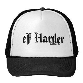 eF Harder Trucker Hat Get Yours Now