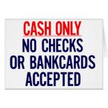 Efectivo solamente ninguna muestra del banco tarjetas