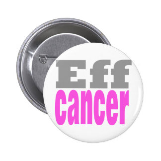 Eff cancer pinback buttons