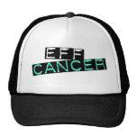 eff cancer trucker hat