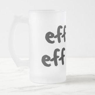 EFF este EFF esa vida de YOLO de la vida de Effinf Tazas De Café