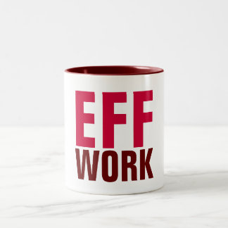 EFF WORK MUGS