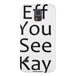 eff you see kay- black galaxy s5 case